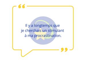 Témoignage guide ABaBricABrac procrastination
